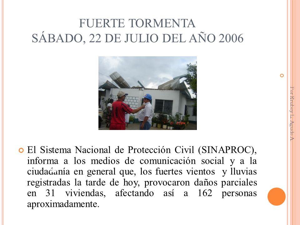 FUERTE TORMENTA SÁBADO, 22 DE JULIO DEL AÑO 2006