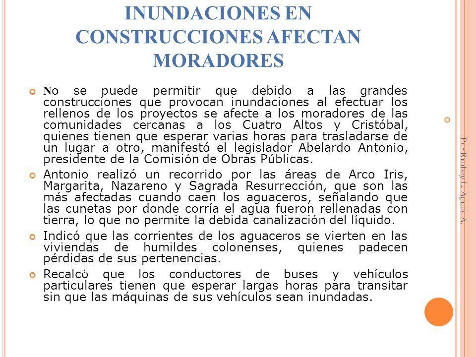 INUNDACIONES EN CONSTRUCCIONES AFECTAN MORADORES