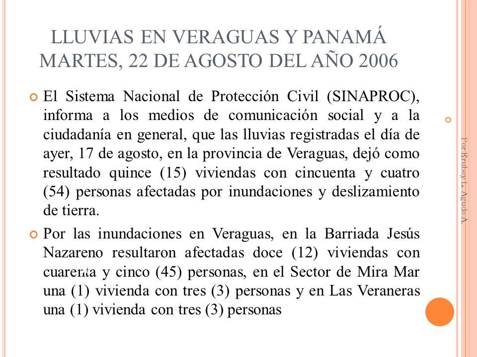 LLUVIAS EN VERAGUAS Y PANAMÁ MARTES, 22 DE AGOSTO DEL AÑO 2006
