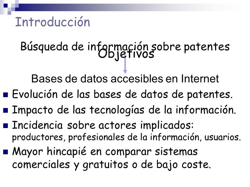 Introducción Objetivos Búsqueda de información sobre patentes