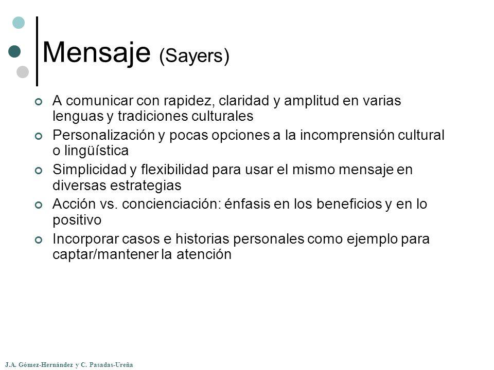 Mensaje (Sayers) A comunicar con rapidez, claridad y amplitud en varias lenguas y tradiciones culturales.