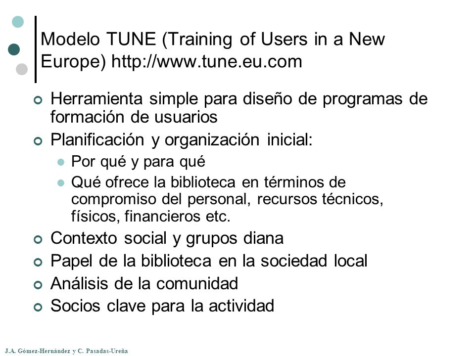 Modelo TUNE (Training of Users in a New Europe)