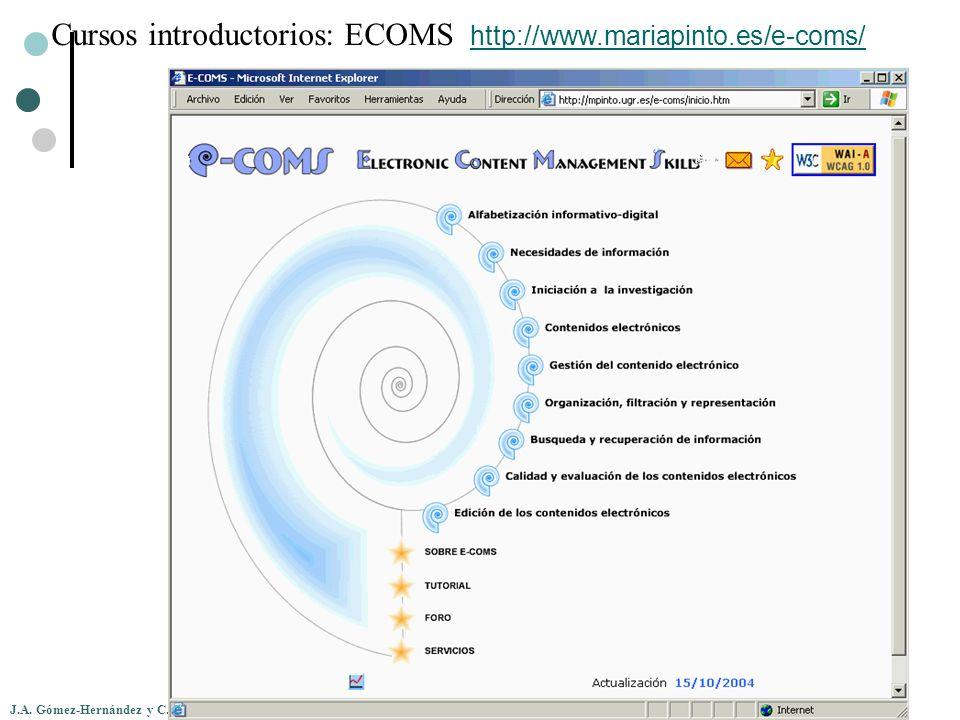 Cursos introductorios: ECOMS http://www.mariapinto.es/e-coms/