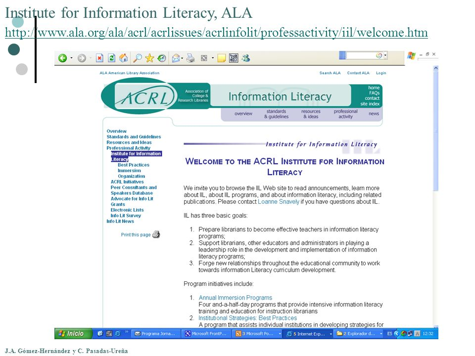 Institute for Information Literacy, ALA http://www. ala