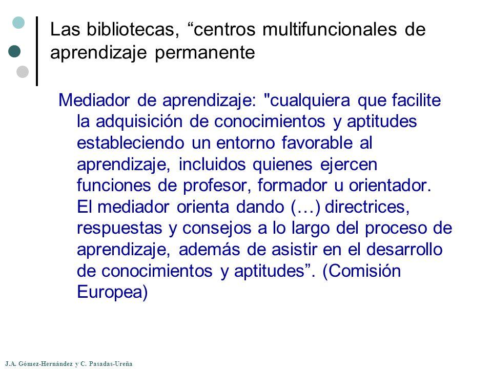 Las bibliotecas, centros multifuncionales de aprendizaje permanente