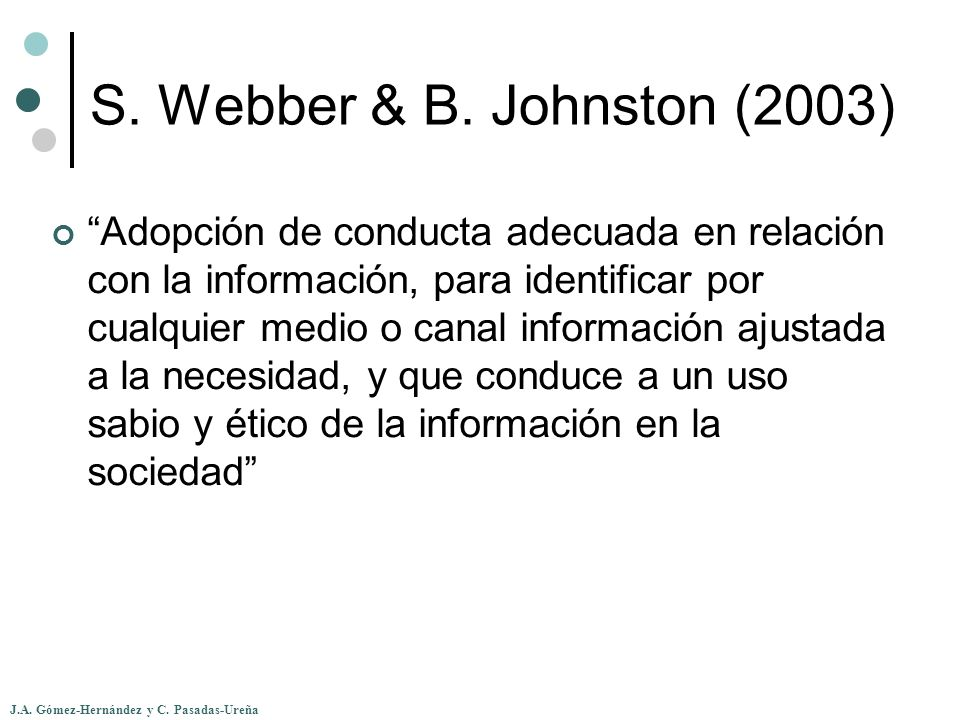S. Webber & B. Johnston (2003)