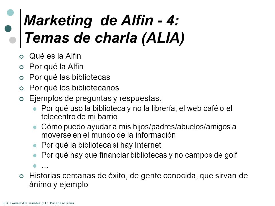 Marketing de Alfin - 4: Temas de charla (ALIA)