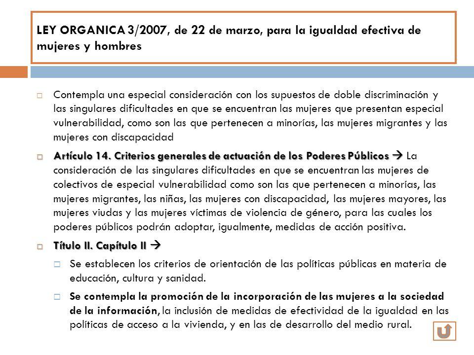 LEY ORGANICA 3/2007, de 22 de marzo, para la igualdad efectiva de mujeres y hombres