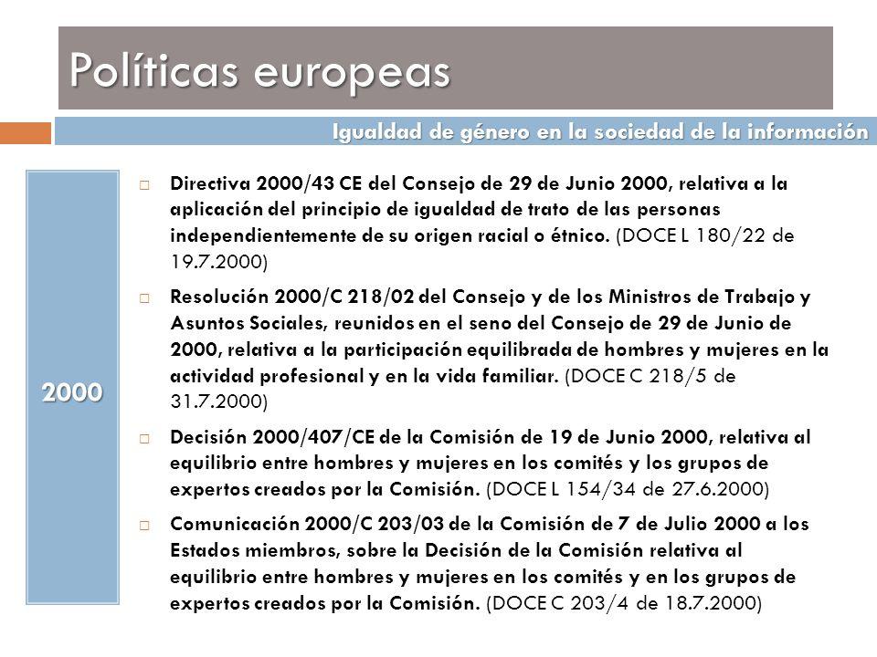 Políticas europeas Igualdad de género en la sociedad de la información.