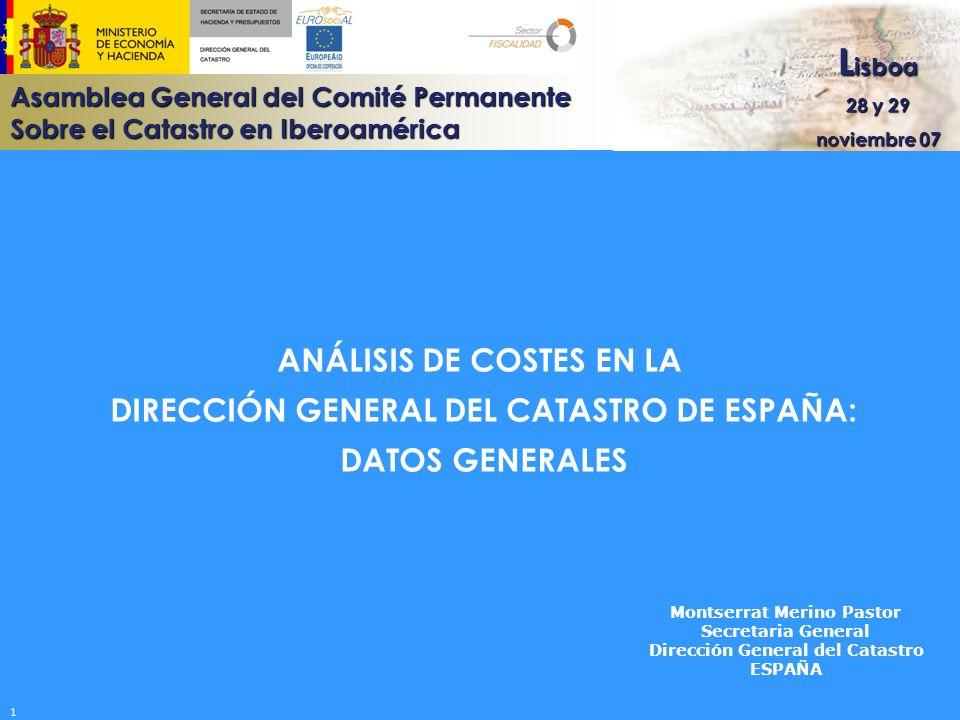 ANÁLISIS DE COSTES EN LA DIRECCIÓN GENERAL DEL CATASTRO DE ESPAÑA: