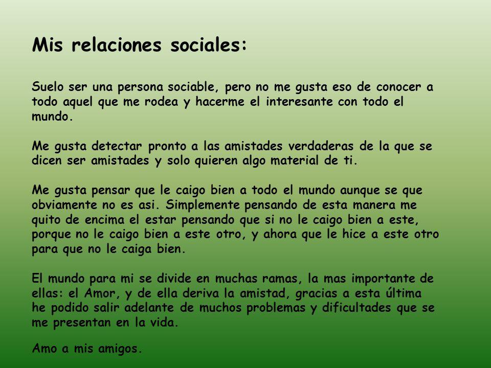 Mis relaciones sociales: