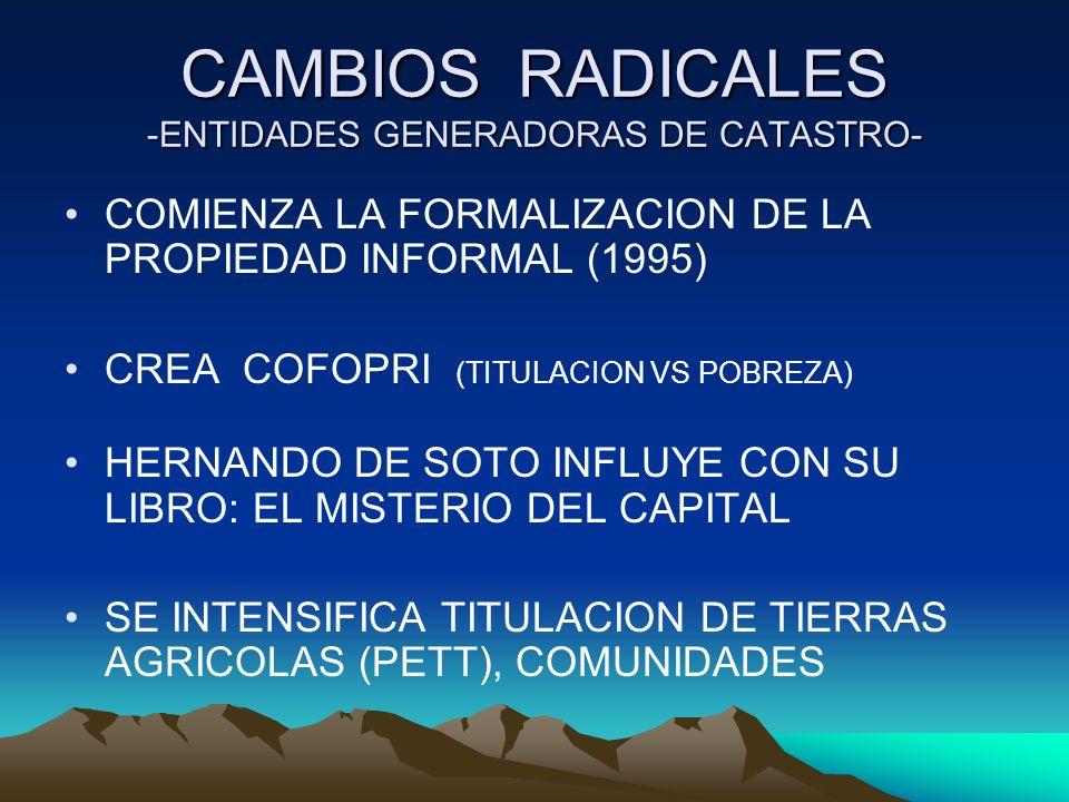 CAMBIOS RADICALES -ENTIDADES GENERADORAS DE CATASTRO-