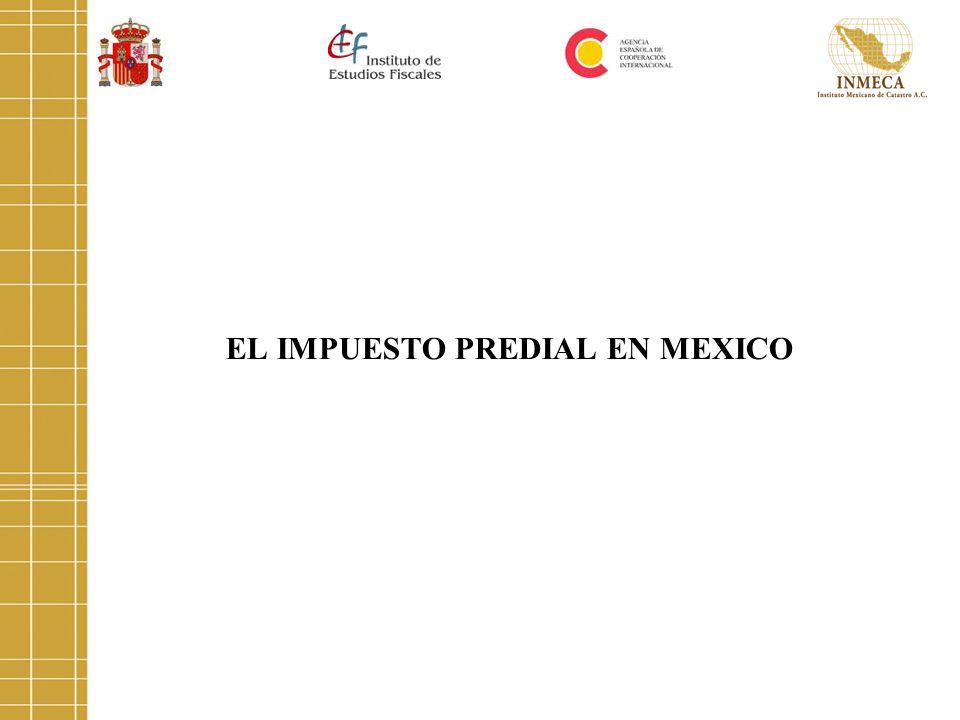 EL IMPUESTO PREDIAL EN MEXICO