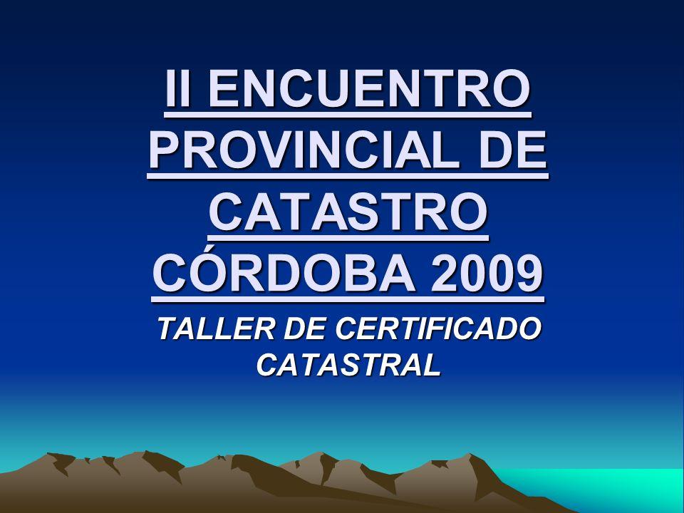 II ENCUENTRO PROVINCIAL DE CATASTRO CÓRDOBA 2009