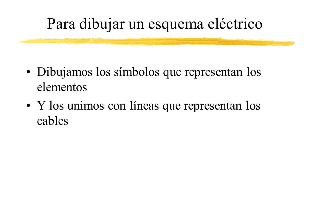 Para dibujar un esquema eléctrico