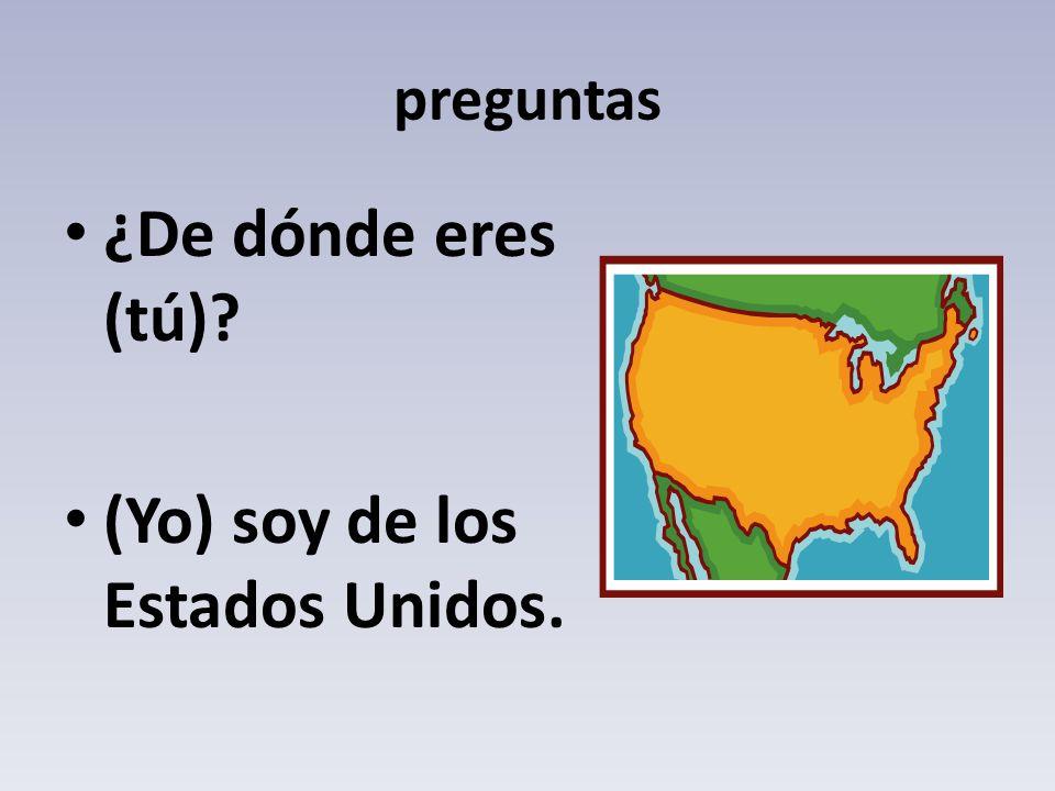 (Yo) soy de los Estados Unidos.