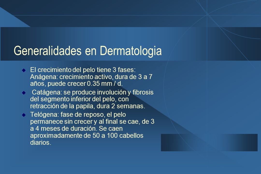 Generalidades en Dermatologia