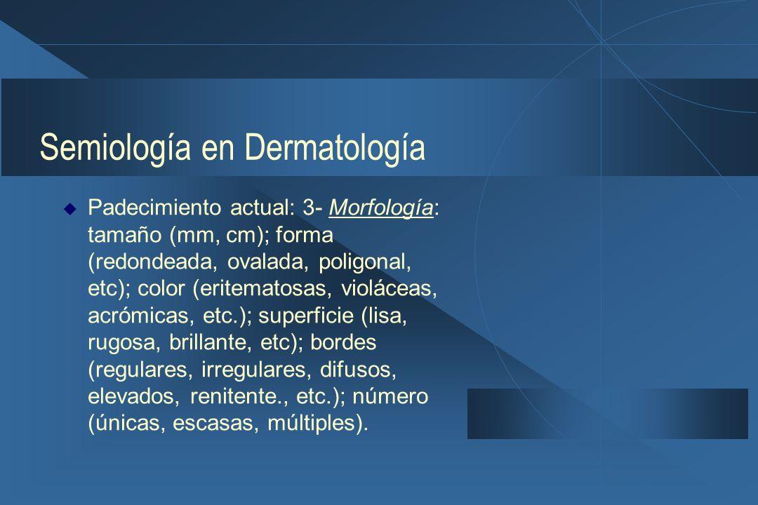 Semiología en Dermatología