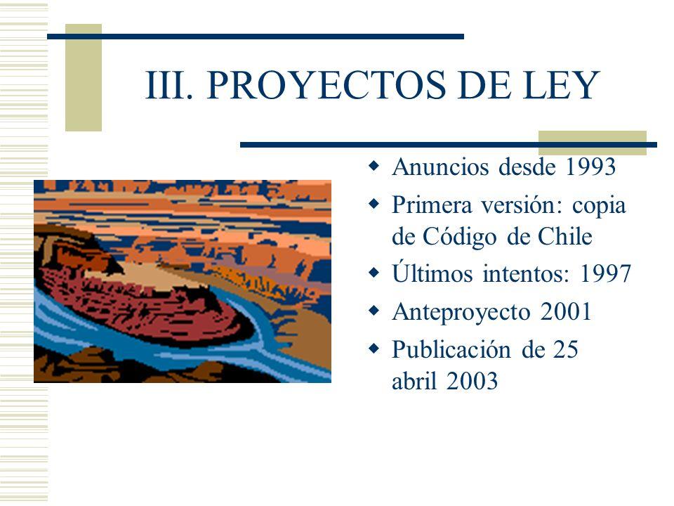 III. PROYECTOS DE LEY Anuncios desde 1993