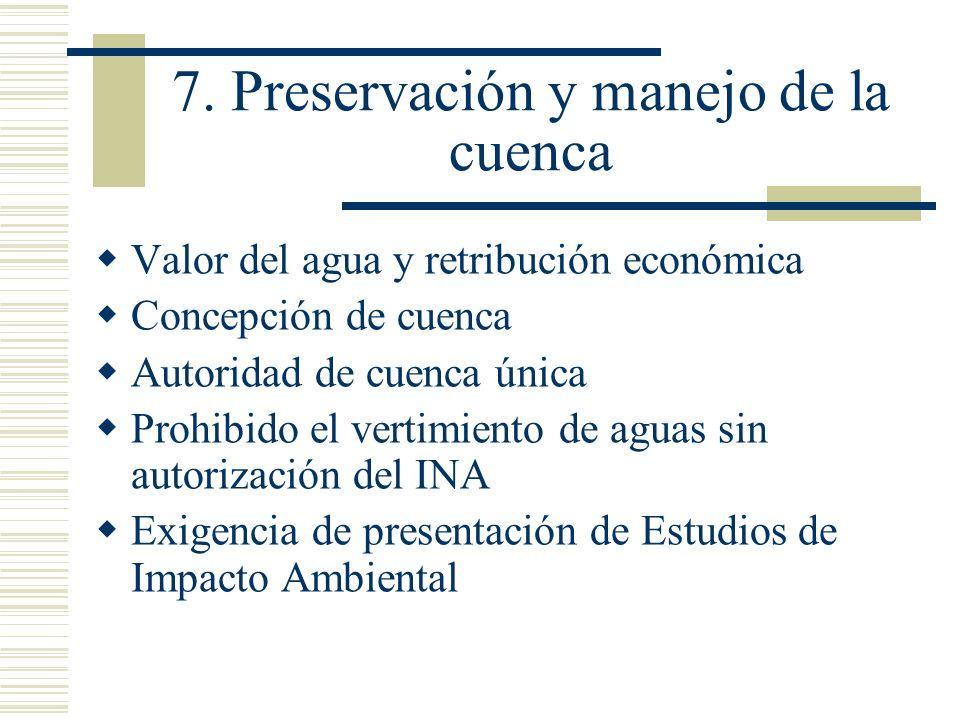 7. Preservación y manejo de la cuenca