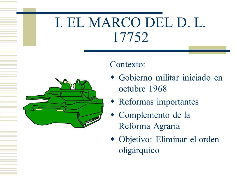 I. EL MARCO DEL D. L. 17752 Contexto:
