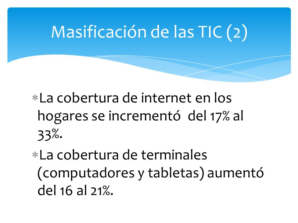 Masificación de las TIC (2)