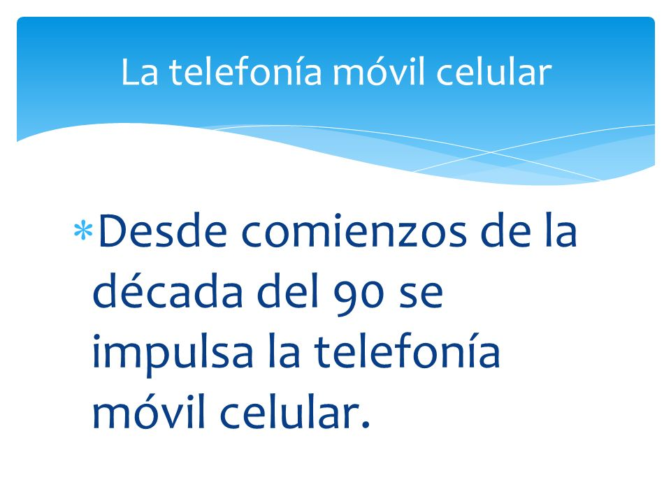 La telefonía móvil celular