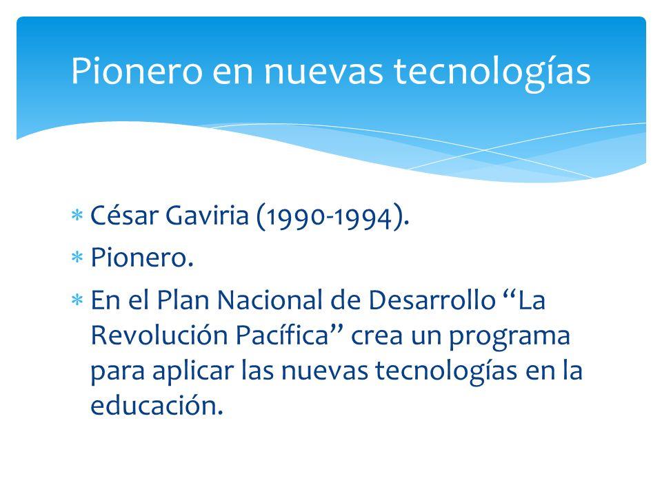 Pionero en nuevas tecnologías