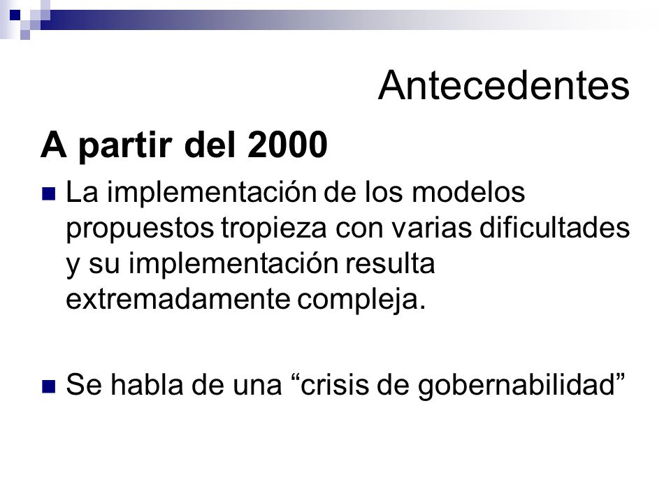 Antecedentes A partir del 2000