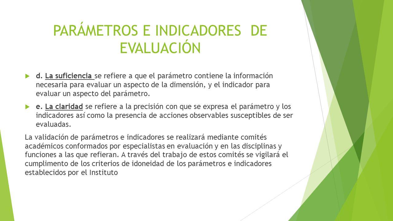 PARÁMETROS E INDICADORES DE EVALUACIÓN