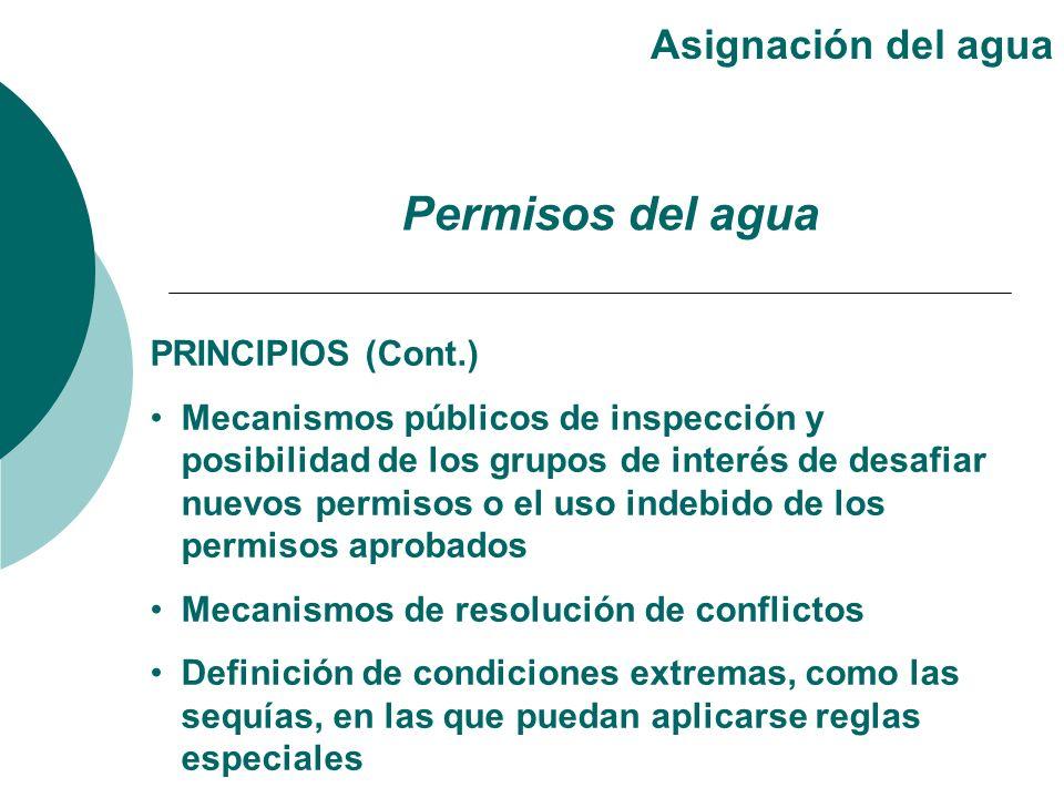 Permisos del agua Asignación del agua PRINCIPIOS (Cont.)