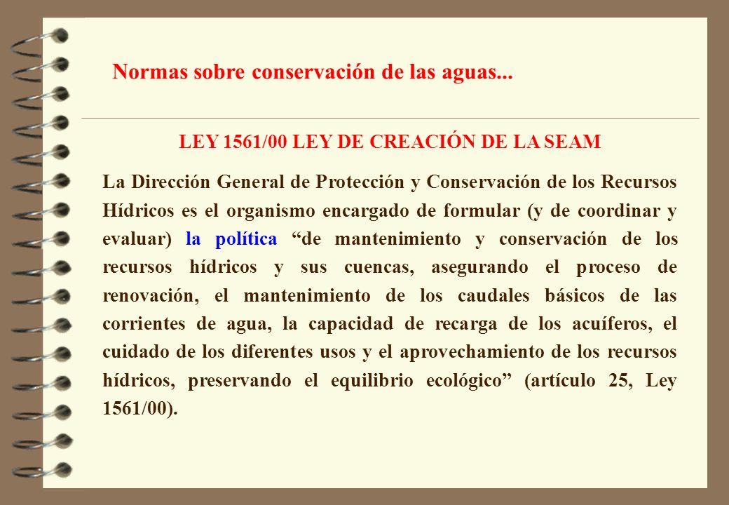 LEY 1561/00 LEY DE CREACIÓN DE LA SEAM