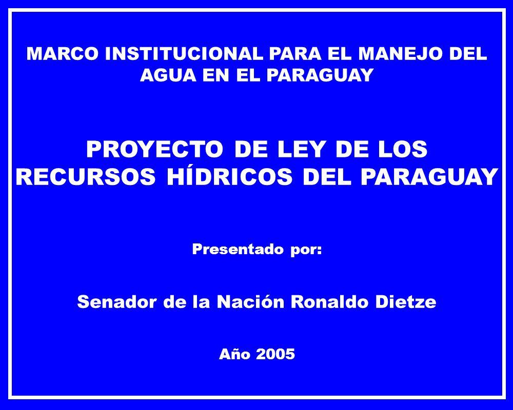 PROYECTO DE LEY DE LOS RECURSOS HÍDRICOS DEL PARAGUAY