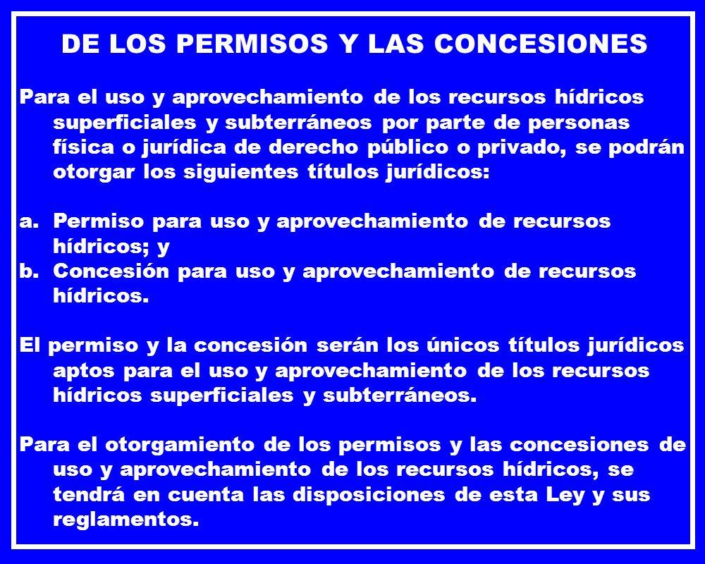 DE LOS PERMISOS Y LAS CONCESIONES