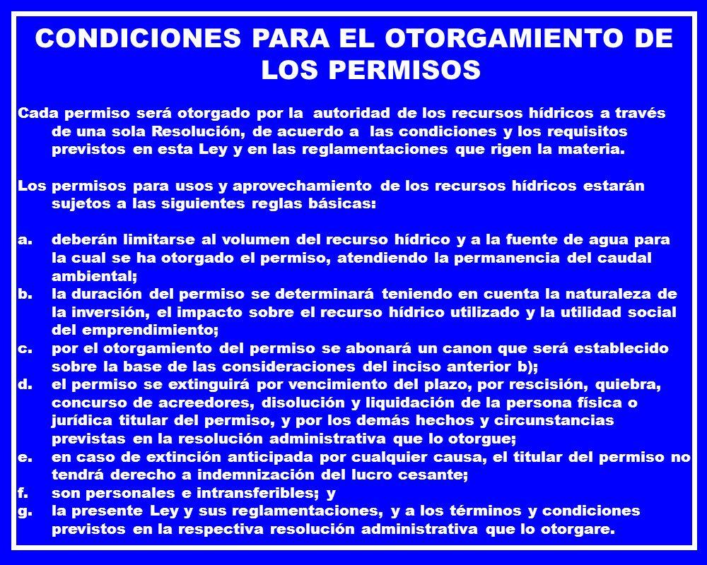 CONDICIONES PARA EL OTORGAMIENTO DE LOS PERMISOS
