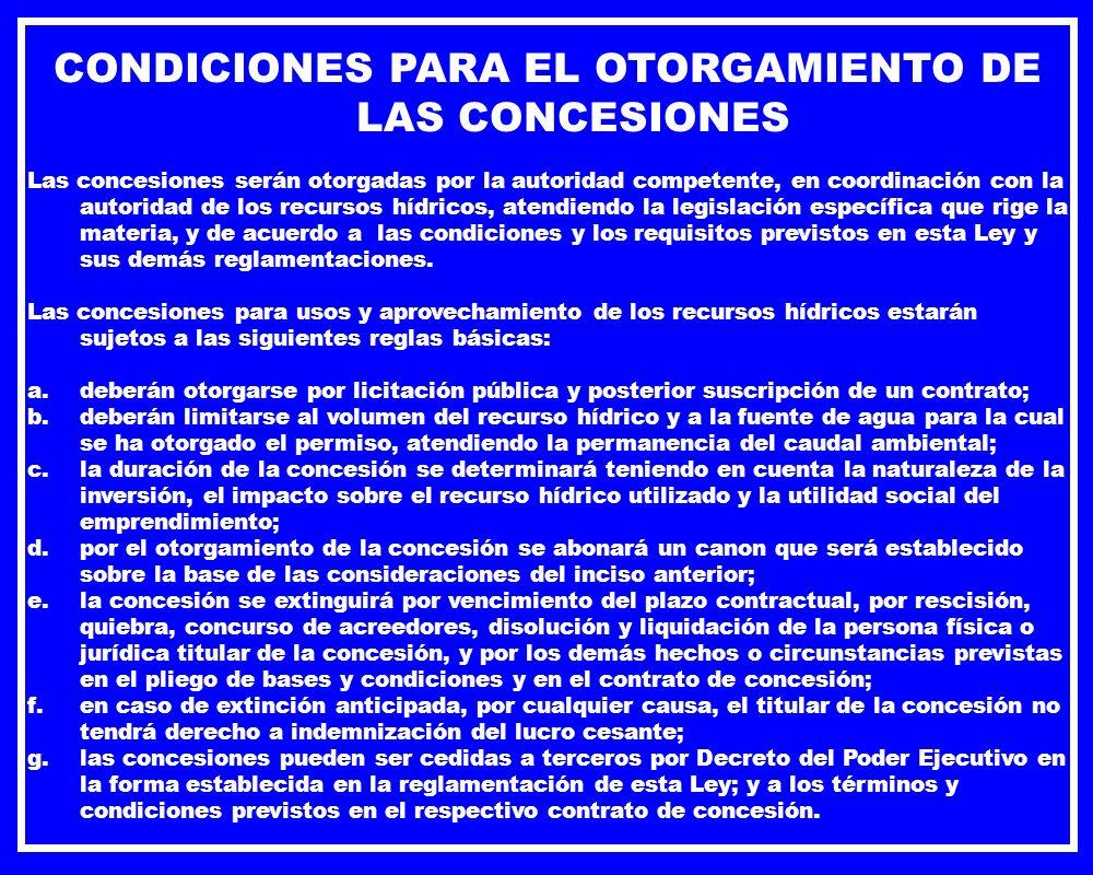 CONDICIONES PARA EL OTORGAMIENTO DE LAS CONCESIONES