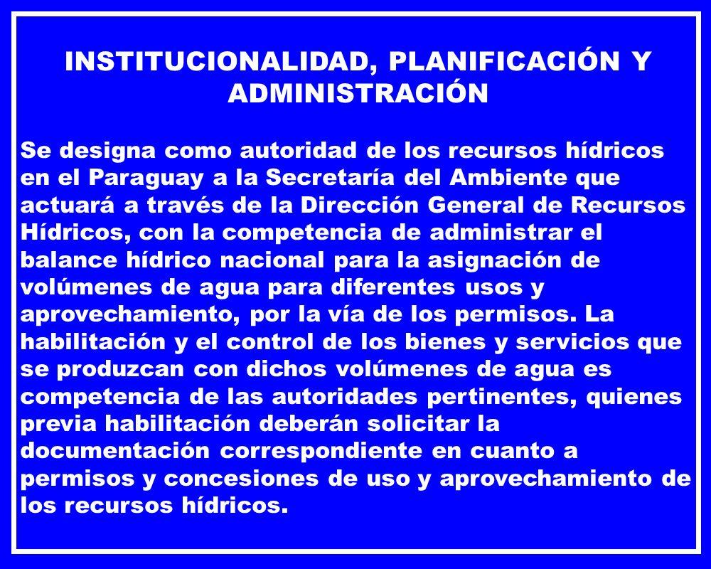 INSTITUCIONALIDAD, PLANIFICACIÓN Y ADMINISTRACIÓN