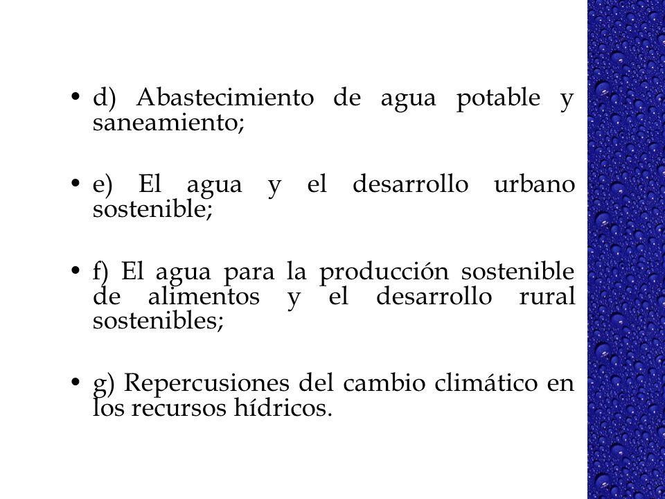 d) Abastecimiento de agua potable y saneamiento;