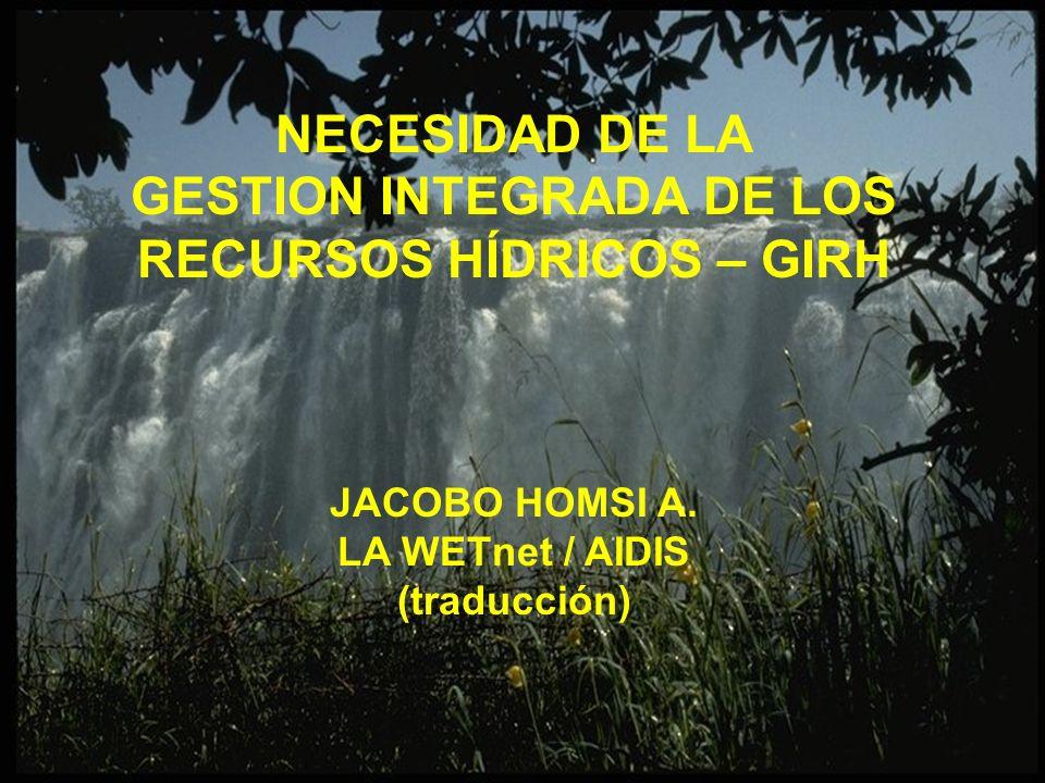 GESTION INTEGRADA DE LOS RECURSOS HÍDRICOS – GIRH