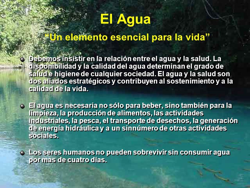 El Agua Un elemento esencial para la vida