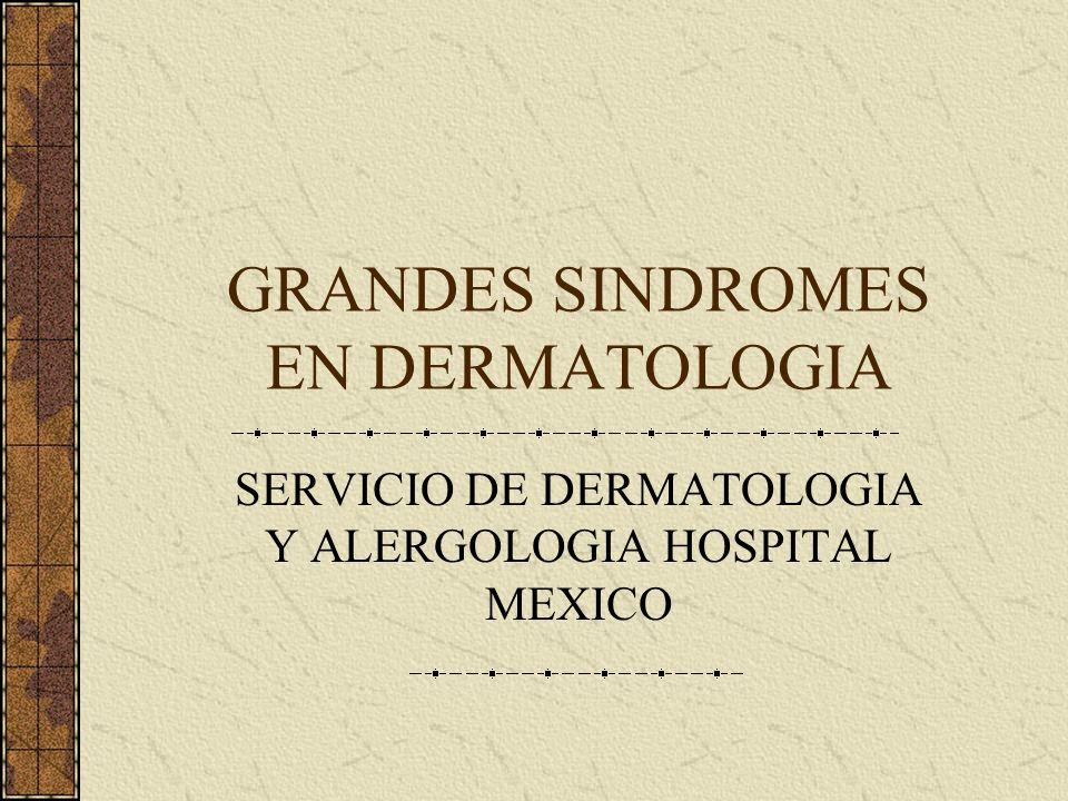 GRANDES SINDROMES EN DERMATOLOGIA