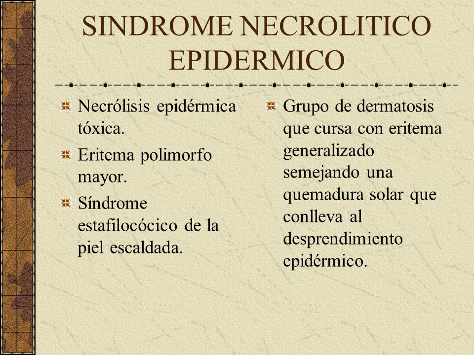 SINDROME NECROLITICO EPIDERMICO