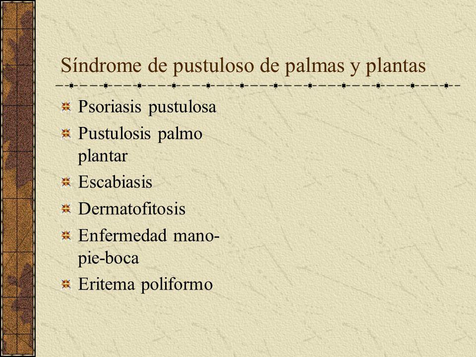 Síndrome de pustuloso de palmas y plantas