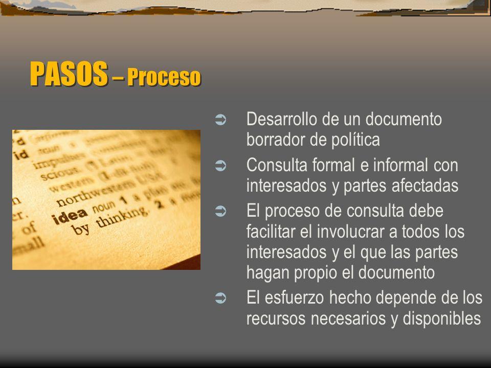 PASOS – Proceso Desarrollo de un documento borrador de política