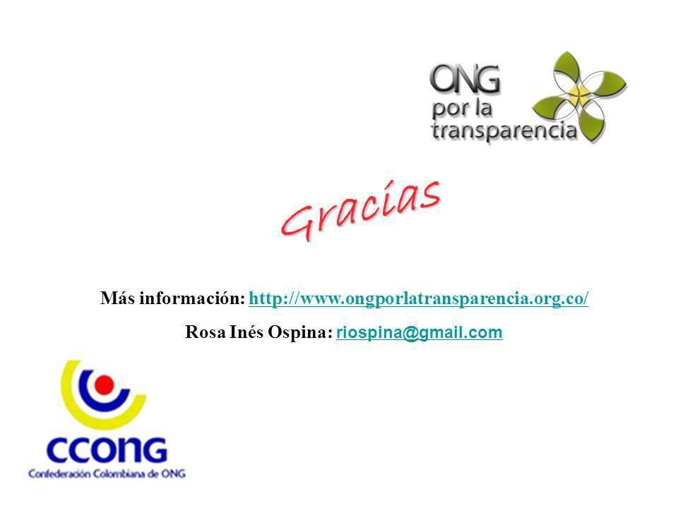Gracias Más información: http://www.ongporlatransparencia.org.co/