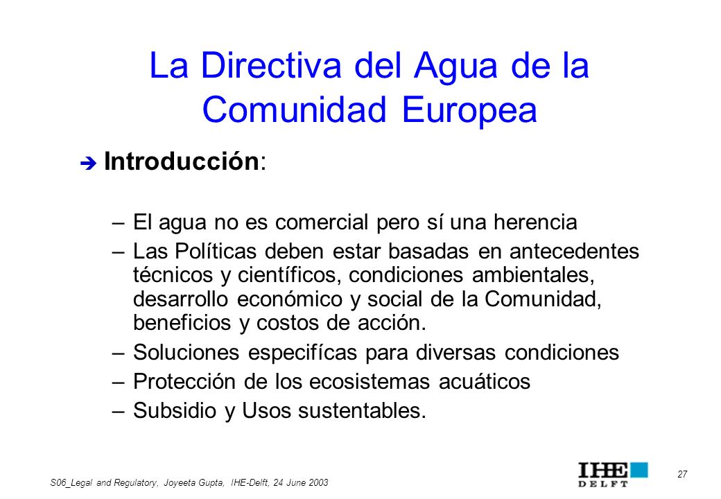 La Directiva del Agua de la Comunidad Europea