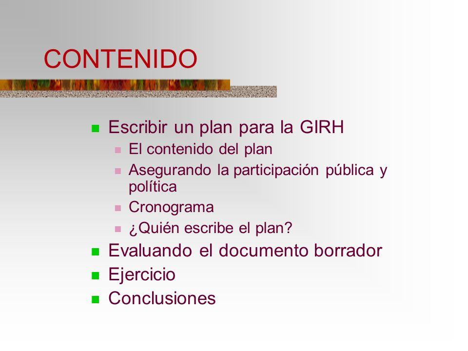 CONTENIDO Escribir un plan para la GIRH
