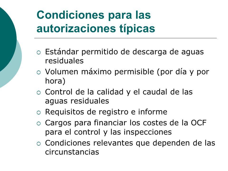 Condiciones para las autorizaciones típicas