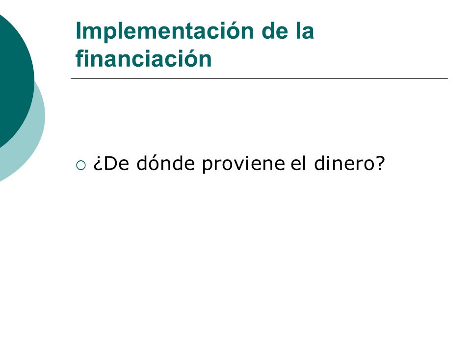 Implementación de la financiación