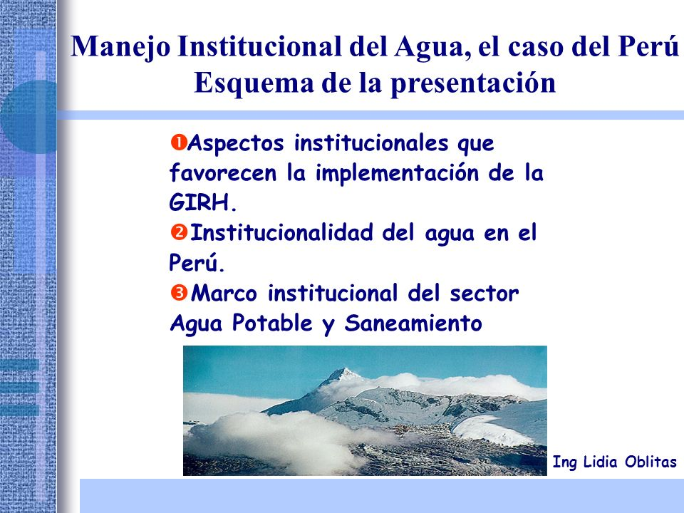 Manejo Institucional del Agua, el caso del Perú